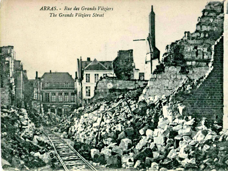 WWI destruction in Rue des Grands Vieziers in Arras