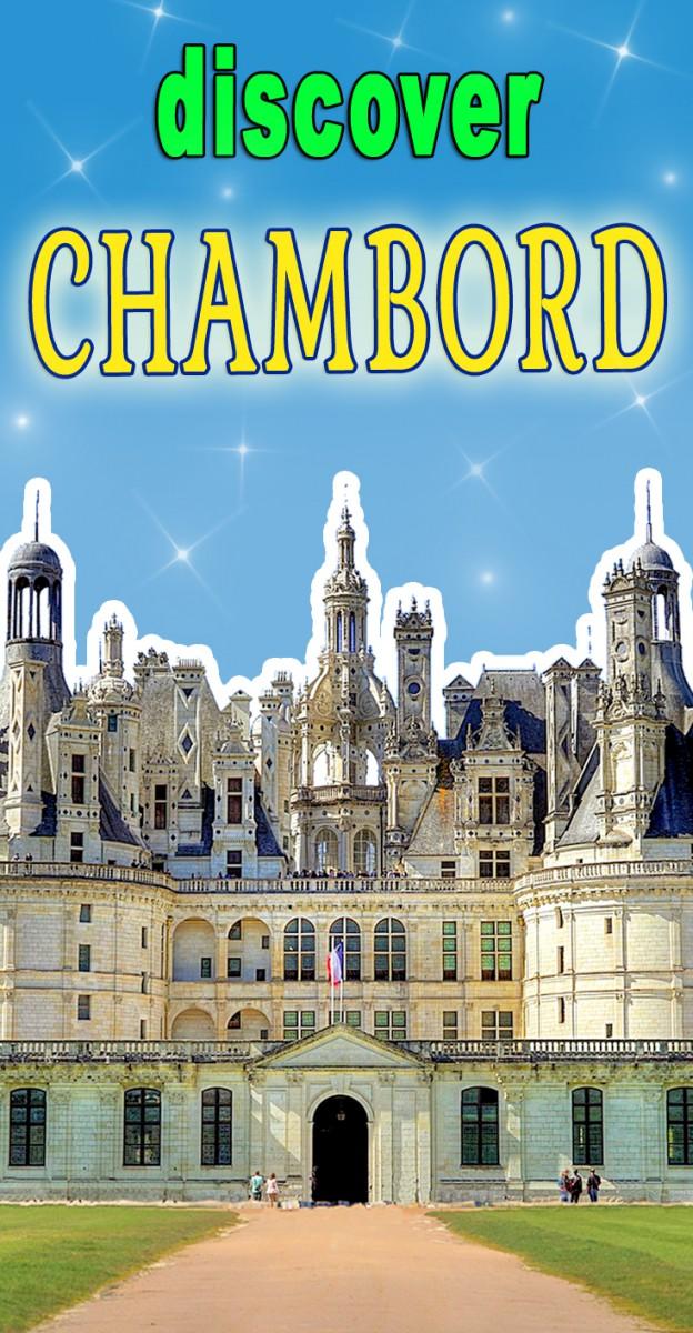 Discover Chambord Castle