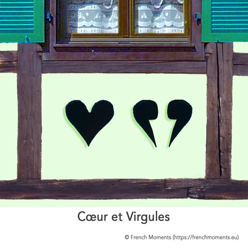 Maison Alsacienne Coeur et Virgules © French Moments