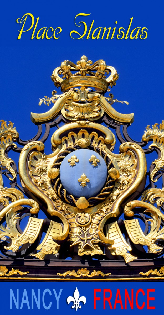 Discover the Place Stanislas in Nancy © French Moments