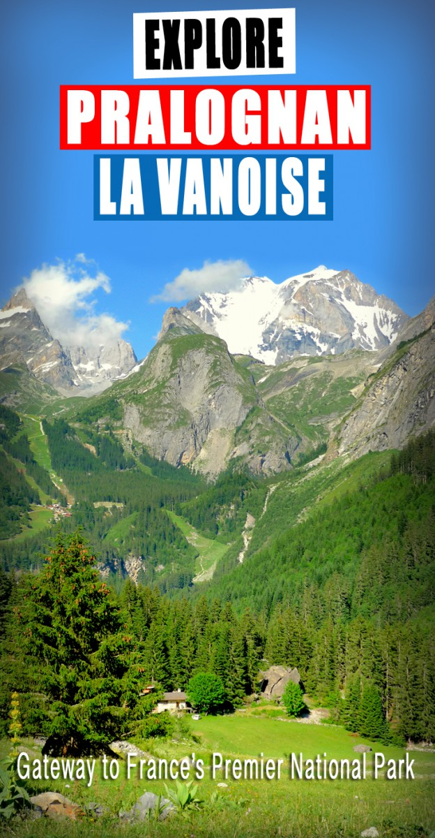 Explore the alpine village of Pralognan-la-Vanoise © French Moments