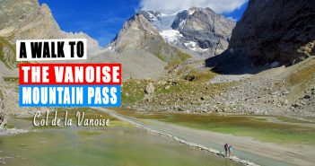 A Walk to the Col de la Vanoise © French Moments