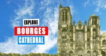 Explore Bourges Cathedral by French Moments