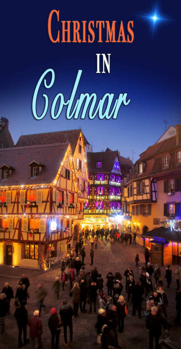 Discover the Colmar Christmas market © French Moments