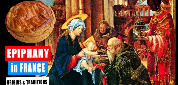Epiphany in France: origins and traditions