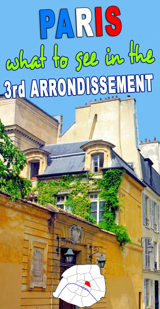 Discover the Third Arrondissement of Paris © French Moments