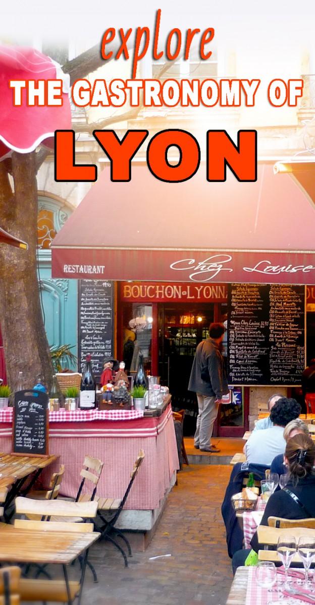 Explore Lyon Gastronomy! © French Moments