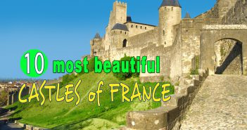 Top 10 Most Beautiful Castles of France