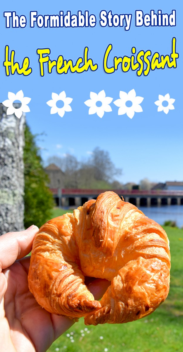 The formidable story behind the French Croissant © French Moments