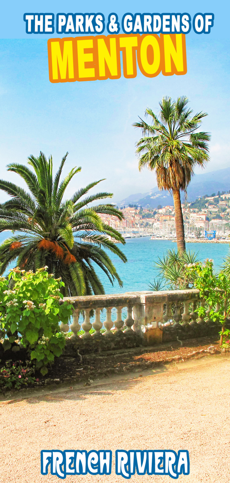 Menton's parks and gardens for Pinterest by French Moments