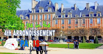 What to see in the Fourth arrondissement of Paris? © French Moments