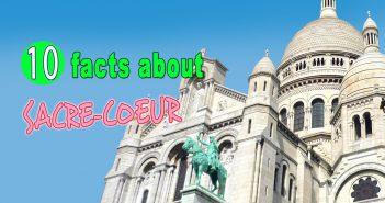 10 Facts about the Sacré-Cœur © French Moments