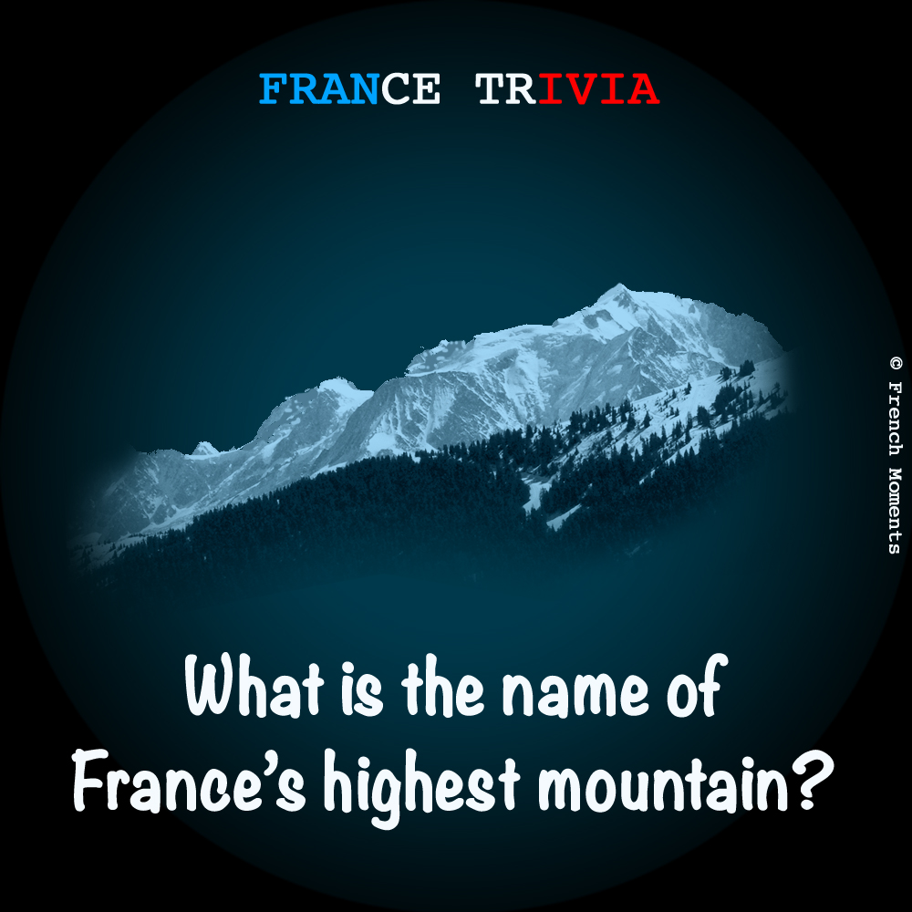 France Trivia Mont Blanc © French Moments
