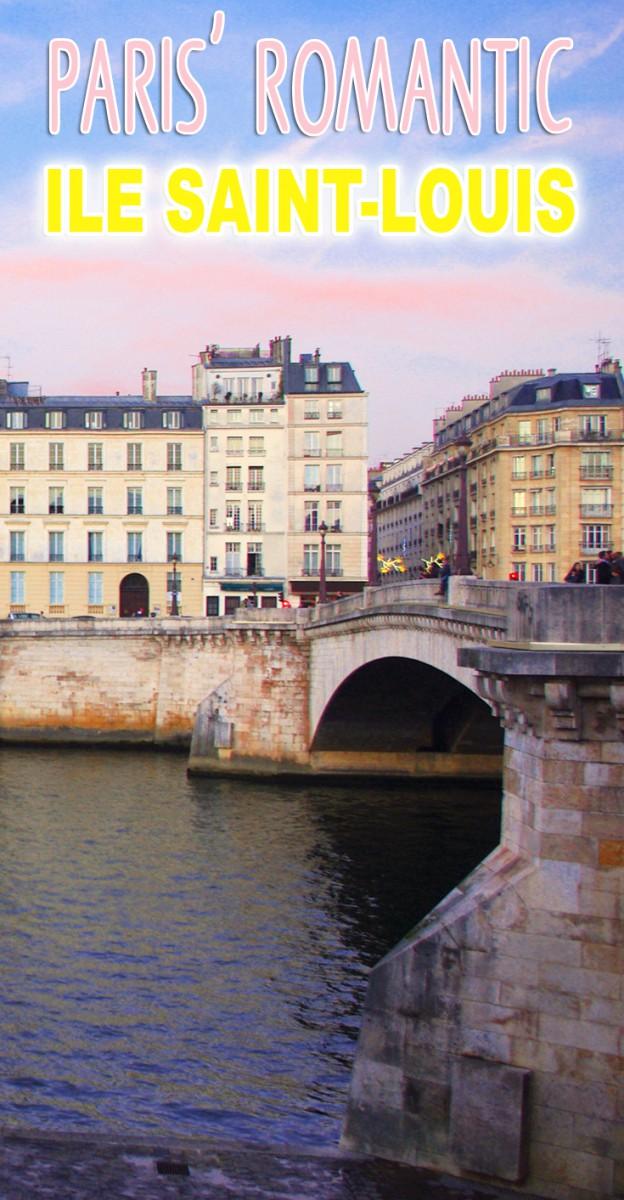 Discover the Ile Saint Louis, one of Paris' most romantic places © French Moments