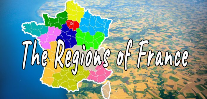 The regions of France © French Moments