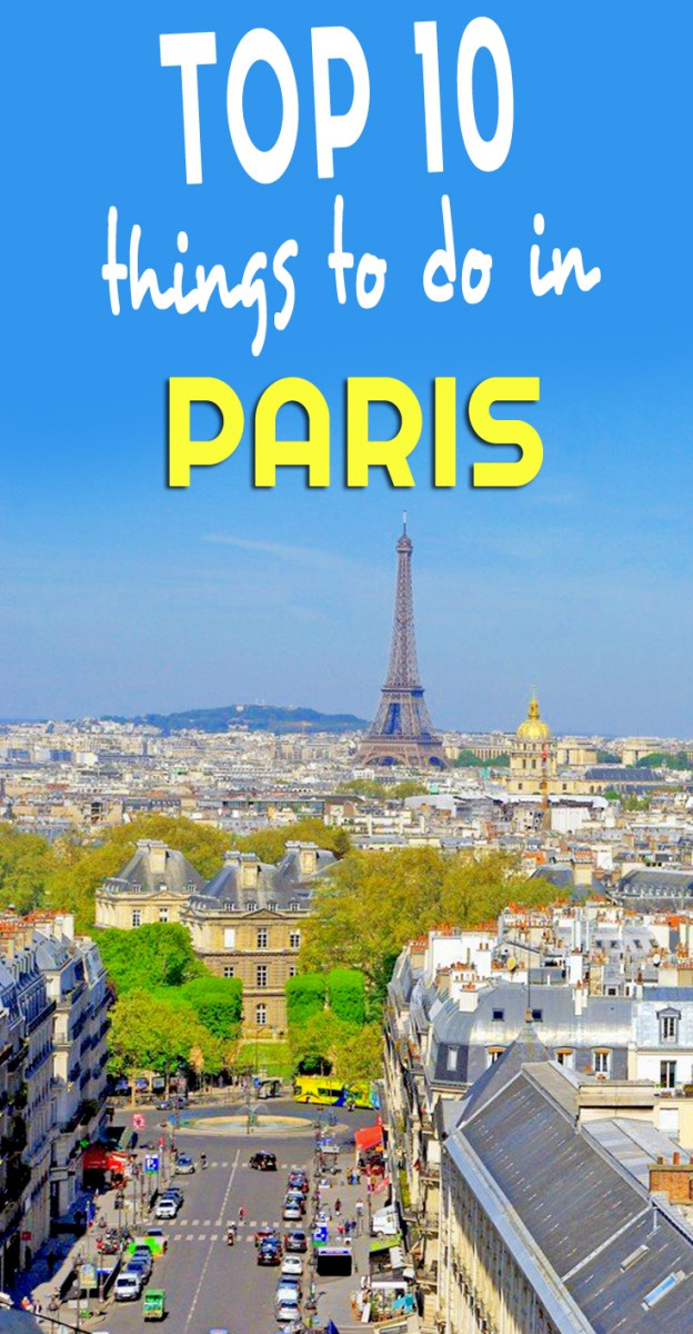 Top 10 things to do in Paris by French Moments
