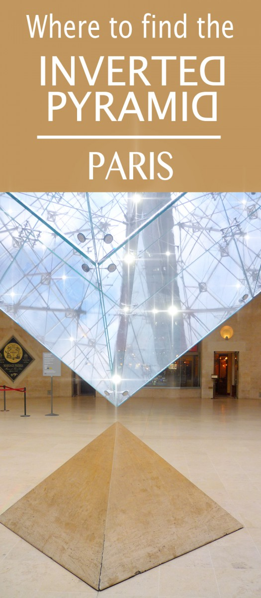 Where to find the inverted pyramid in Paris © French Moments