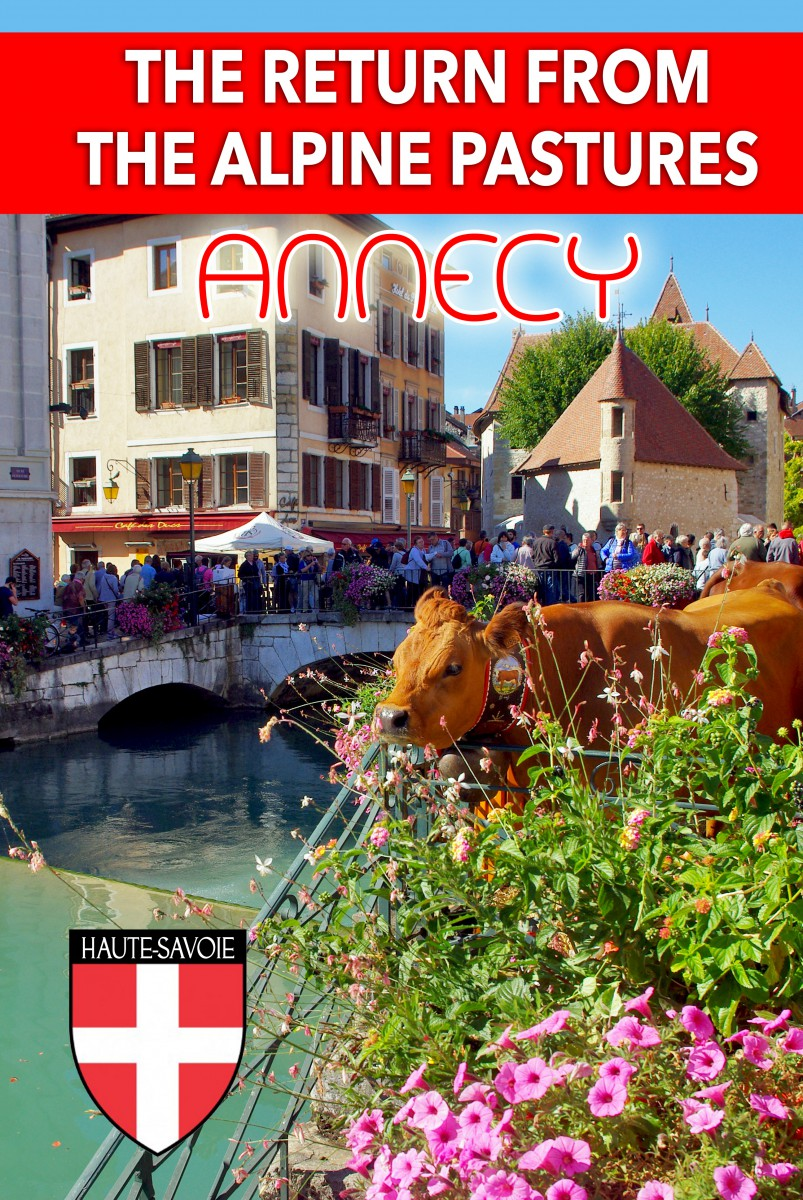 Find out more about the Festival of the Return from the Alpine Pastures in Annecy © French Moments