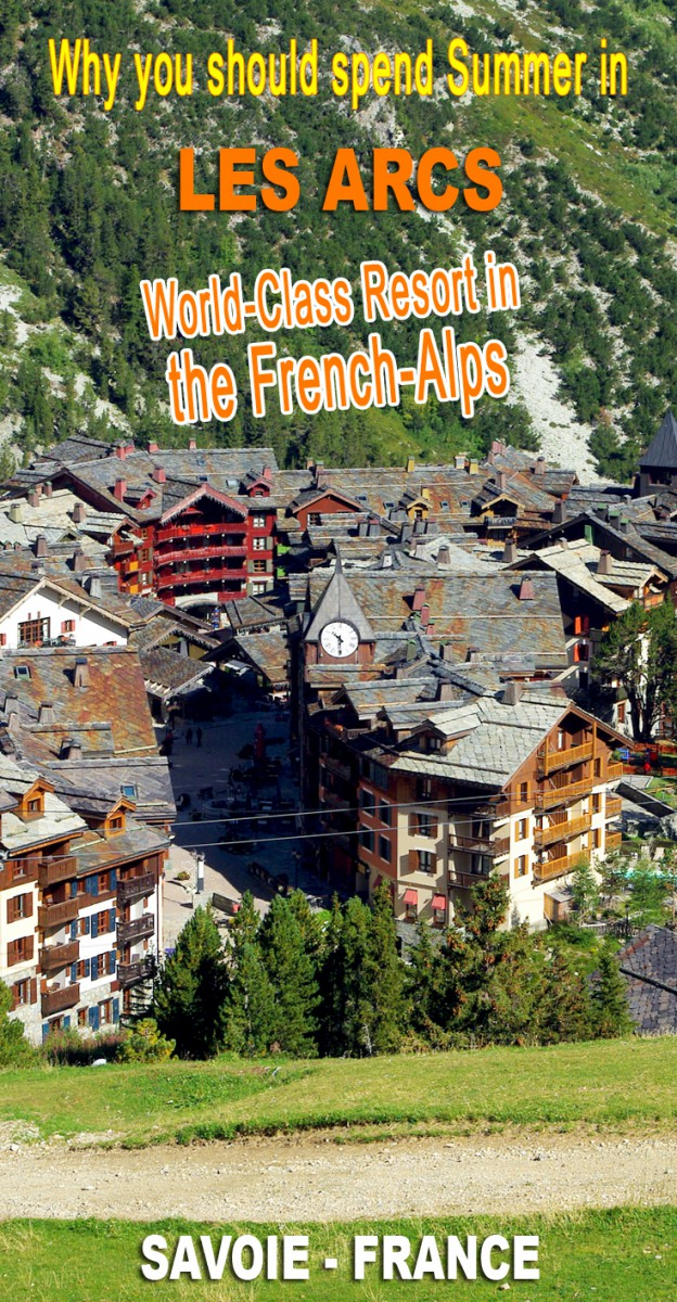 Discover the World-Class resort of Les Arcs in the French Alps of Savoie © French Moments