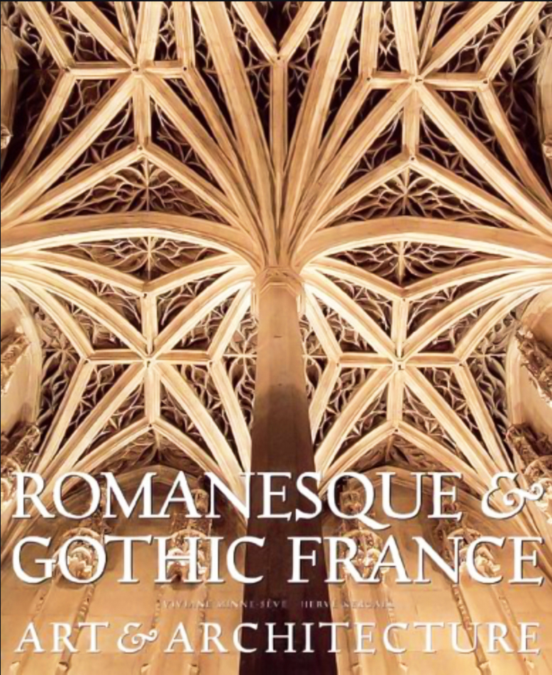Gothic Art Books: Romanesque and Gothic France Art and Architecture Book