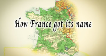 How France got its name © French Moments