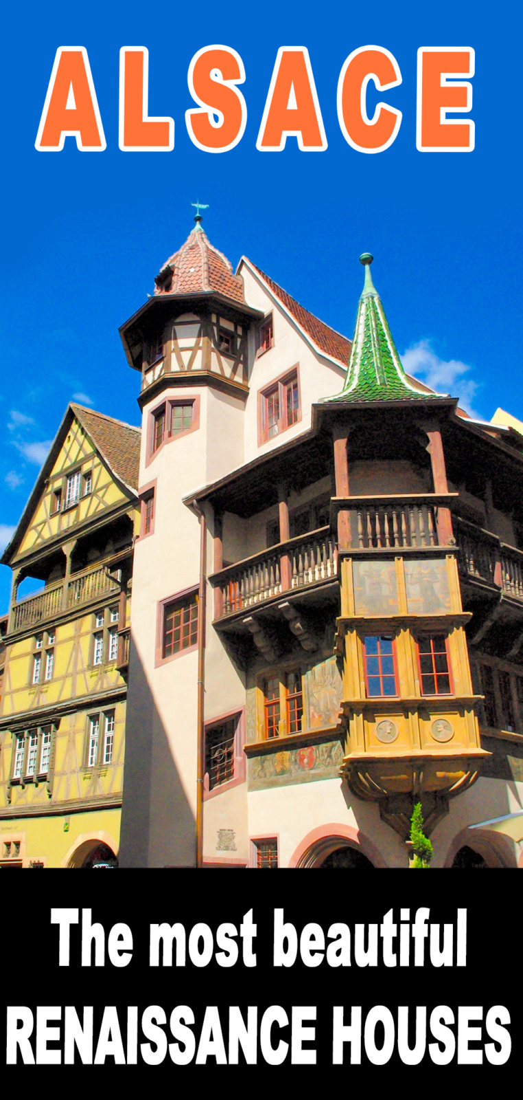 Renaissance Houses in Alsace for Pinterest © French Moments