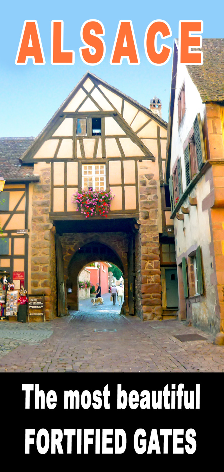 Fortified City Gates of Alsace for Pinterest © French Moments