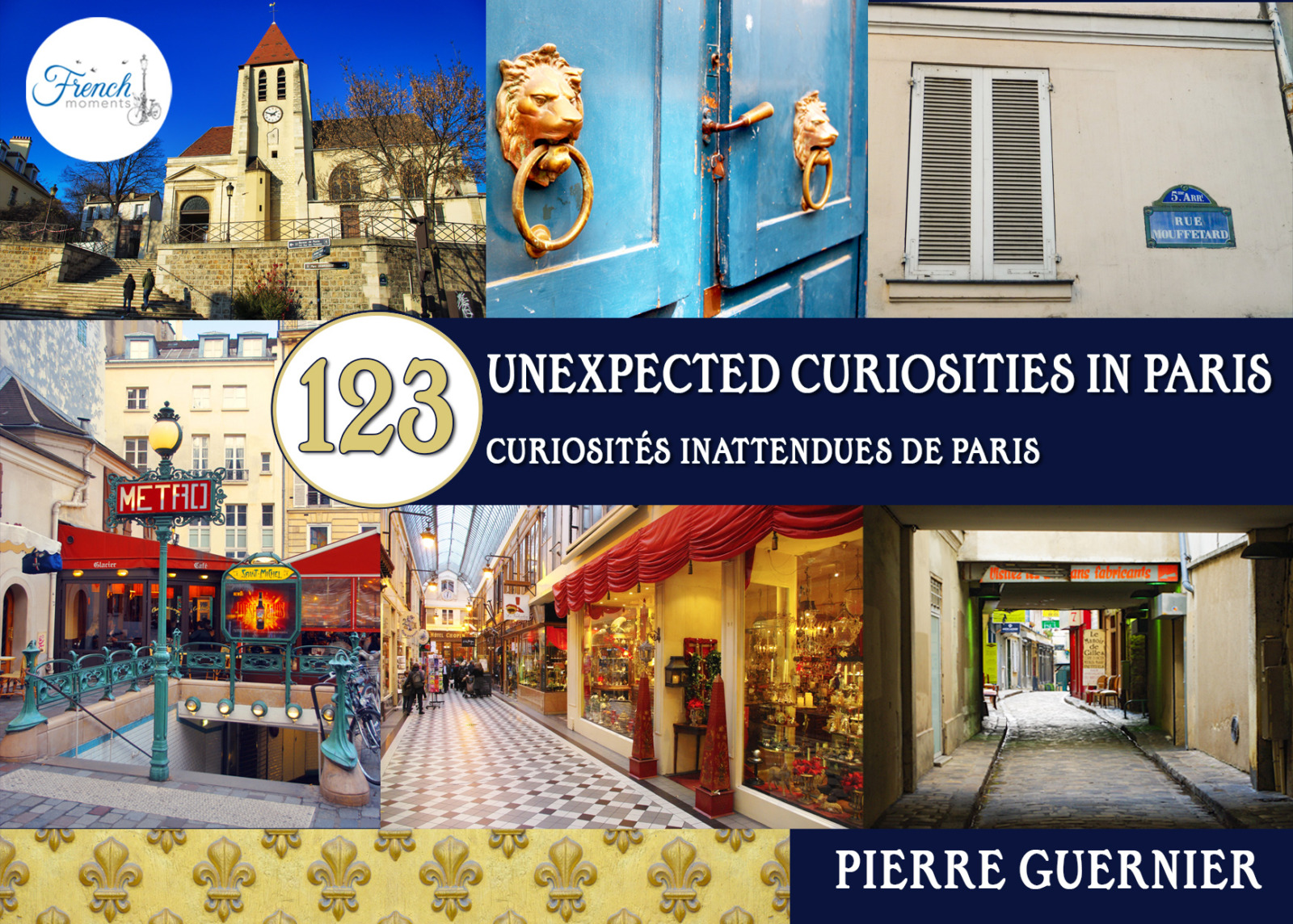 Ebook Cover 123 Unexpected Curiosities in Paris © French Moments